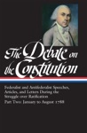 The Debate On The Constitution Part Two