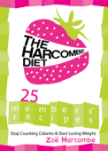 The Harcombe Diet: 25 Members' Recipes