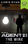 Agent 21 The Wire