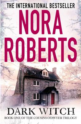 Nora Roberts - Dark Witch book