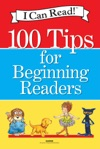 I Can Read 100 Tips For Beginning Readers