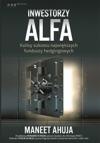 Inwestorzy Alfa Kulisy Sukcesu Najwikszych Funduszy Hedgingowych