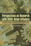 Perspectives On Research With H5N1 Avian Influenza