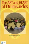 The Art And Heart Of Drum Circles Music Instruction