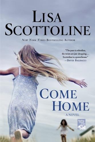Lisa Scottoline - Come Home