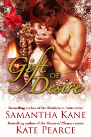 Gift of Desire (Hot Christmas Love Stories from Samantha Kane and Kate Pearce) PDF Download