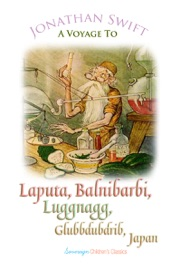 A Voyage to Laputa, Balnibarbi, Luggnagg, Glubbdubdrib and Japan - Swift