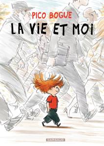Pico Bogue - tome 1 - La vie et moi La couverture du livre martien