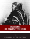 The Ultimate HP Blavatsky Collection