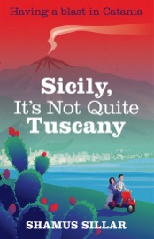Sicily, It's Not Quite Tuscany - Shamus Sillar
