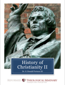 History of Christianity II