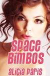 Space Bimbos MF Mind Control Bimbofication Erotica
