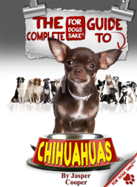 The Complete Guide to Chihuahuas book