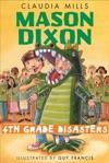 Mason Dixon Fourth-Grade Disasters