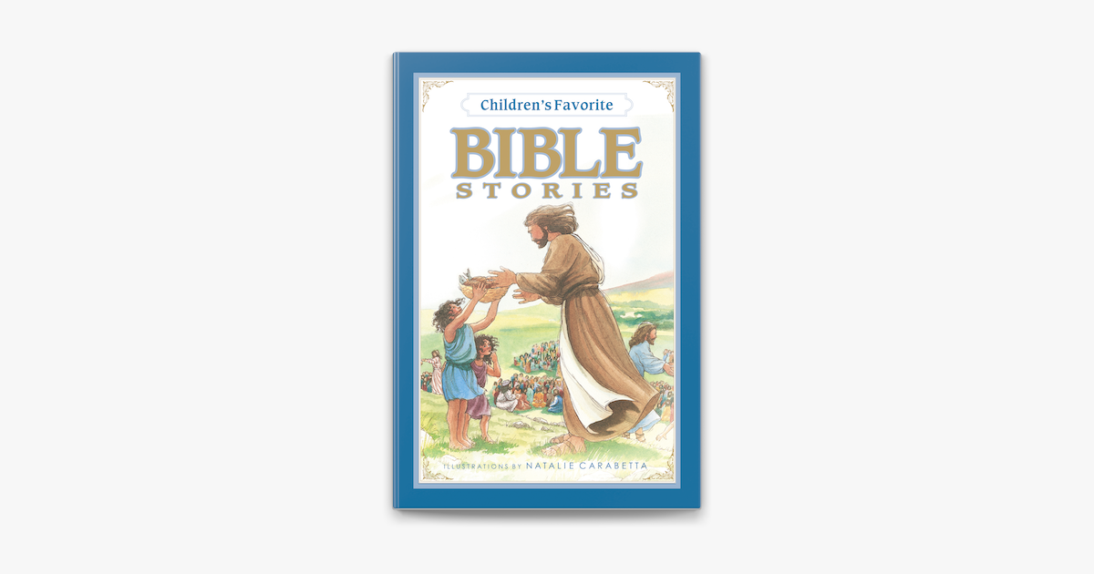 Children's Favorite Bible Stories - Thomas Nelson