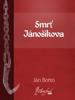 Smrť Jánošíkova - Ján Botto