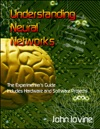 Understanding Neural Networks - The Experimenters Guide