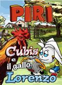 Piri, Lapis E Il Gallo Lorenzo