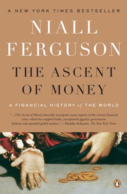 The Ascent of Money - Niall Ferguson book