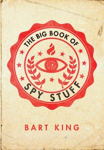 Big Book of Spy Stuff by Bart King Book Cover