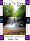 Through The Waterfall--Book 1 Guardian Of The Realm
