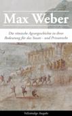 Die römische Agrargeschichte in ihrer Bedeutung für das Staats- und Privatrecht (Vollständige Ausgabe)