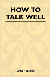 How to Talk Well book