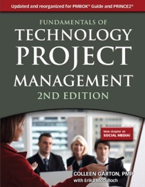 FUNDAMENTALS OF TECHNOLOGY PROJECT MANAGEMENT: SECOND EDITION