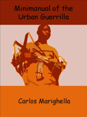 Minimanual of the Urban Guerrilla