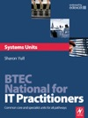 BTEC National For IT Practitioners Systems Units