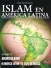 Islam En América Latina Tomo II: Migración Árabe a América Latina y el caso de México