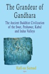 The Grandeur Of Gandhara