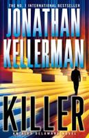 Jonathan Kellerman - Killer (Alex Delaware series, Book 29) artwork