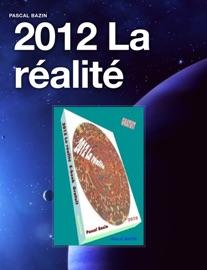 2012 LA RéALITé