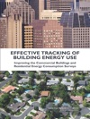 Effective Tracking Of Building Energy Use