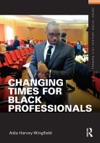Changing Times For Black Professionals