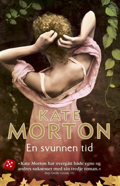 En svunnen tid - Kate Morton book cover