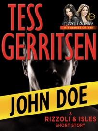 John Doe: A Rizzoli & Isles Short Story - Tess Gerritsen by  Tess Gerritsen PDF Download