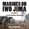 Marines On Iwo Jima Volume 2