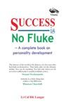 Success Is No Fluke