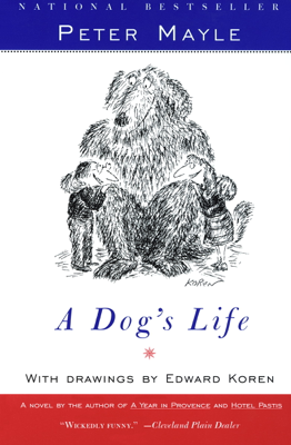 A Dog's Life - Peter Mayle book
