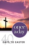 Once-A-Day 40 Days To Easter