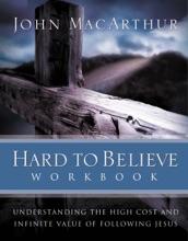 Hard To Believe Workbook