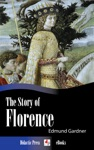 The Story Of Florence
