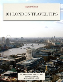 101 LONDON TRAVEL TIPS