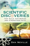 Scientific Discoveries That Build Testimonies And Strengthen Faith