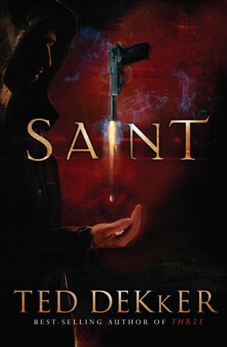 Ted Dekker - Saint