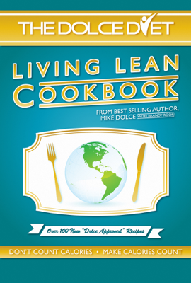 The Dolce Diet Living Lean Cookbook - Mike Dolce & Brandy Roon book
