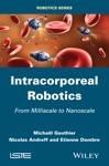 Intracorporeal Robotics