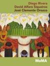 Diego Rivera David Alfaro Siqueiros Jos Clemente Orozco